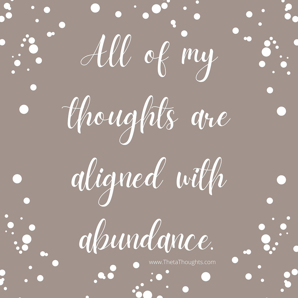 Abundance Affirmations to attract money.
