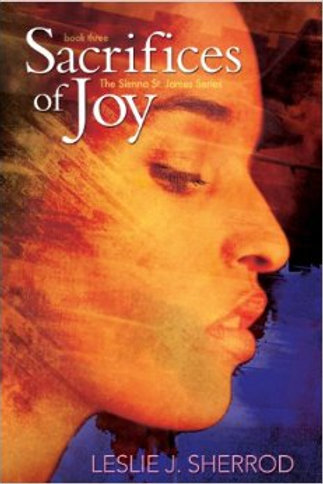 SACRIFICES OF JOY (Book 3/Sienna St. James)