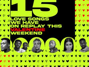 15 Love Songs We Have On Replay This Valentine Weekend