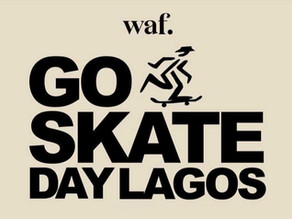 Here's What Went Down At The waf. Go Skate Day Lagos Event