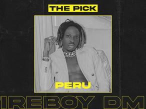 """The Pick: Fireboy's """"Peru"""" Is An Afropop Masterclass"""