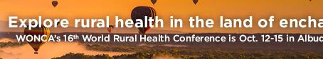 Scholarships available for Wonca World Rural Health Conference in Albuquerque, USA October 2019