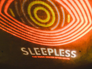 Sleepless // The Music Center After Hours