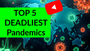 5 Most Deadly Pandemics