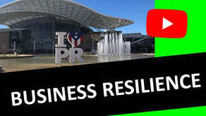 Resiliency & Business Alive and Well in Puerto Rico