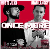 Diar Lansky. - Once More Feat. Ruste Juxx