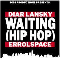 Diar Lansky - Waiting(Hip Hop) Feat. Errolspace