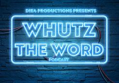 WHUTZ_THE_WORD1.jpg