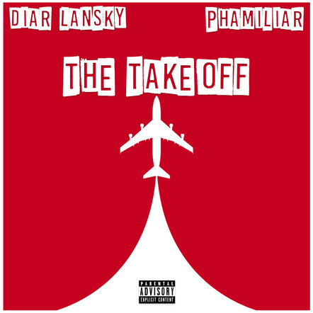 Diar Lansky  - The Takeoff Feat. Phamiliar