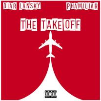 Diar Lansky  - The Takeoff Feat. Phamiliar