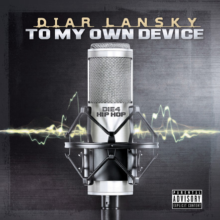 Diar Lansky - To My Own Device
