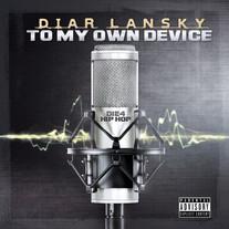 Diar Lansky - To My Own Device