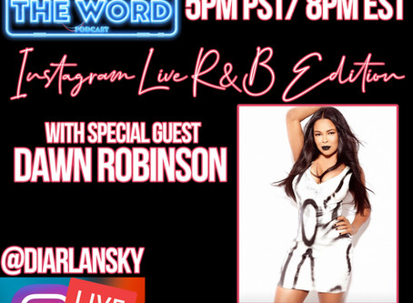 Whutz The Word Podcast Welcomes Dawn Robinson  Of En Vogue & Lucy Pearl.