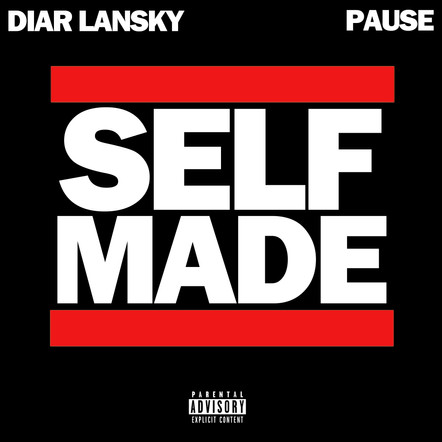 Diar Lansky & Pause - Self Made