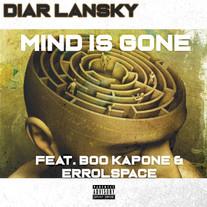 Diar Lansky - Mind Is Gone Feat. Boo Kapone & Errolspace