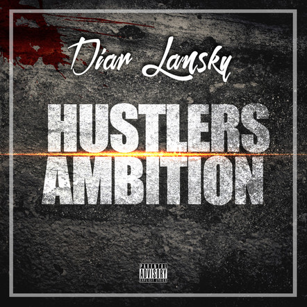 Diar Lansky - Huslters Ambition