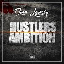 Diar Lansky - Huslters Ambition
