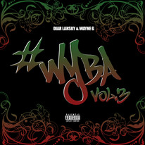 Diar Lansky & Wayne G - #WYBA Vol. 3