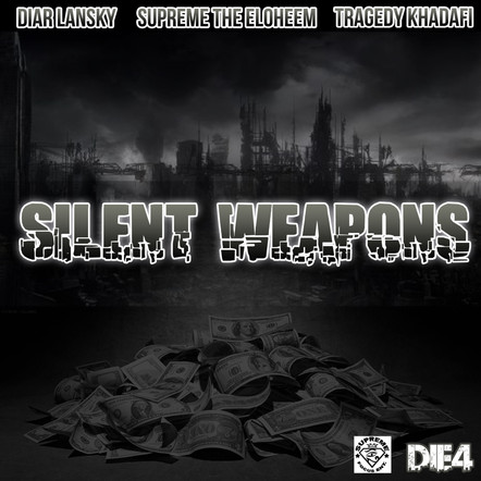 Diar Lansky  - Silent Weapons Feat. Tragedy Khadafi & Supreme The Eloheem