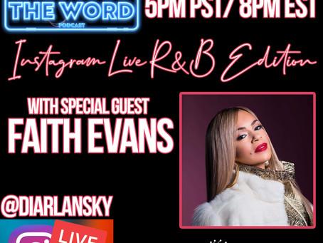 Whutz The Word Podcast Welcomes Multi-Platinum Grammy Award Winning Faith Evans.