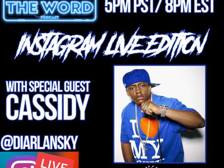 Whutz The Word Podcast IG Live With Cassidy & Shyheim.