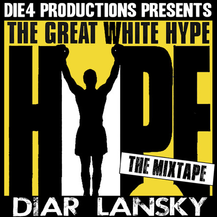 Diar Lansky - The Great White Hype