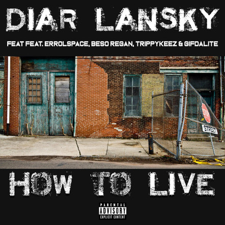 Diar Lansky - How To Live