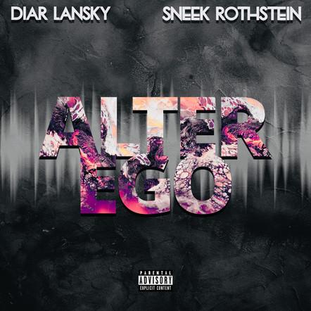 Diar Lansky & Sneek Rothstein - Alter Ego