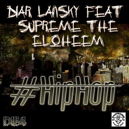 Diar Lansky - #HipHop Feat. Supreme The Elloheem