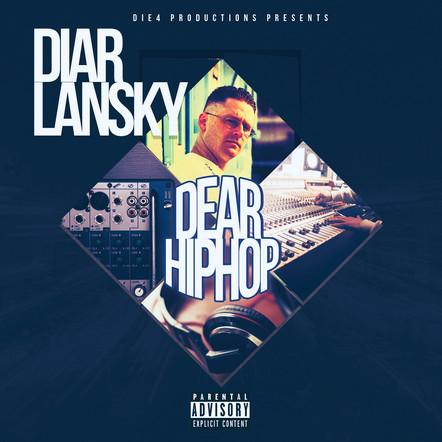 Diar Lansky - Dear Hip Hop