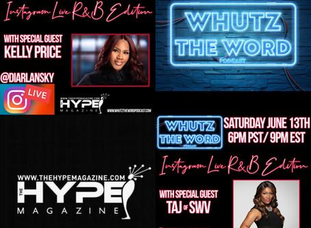 Whutz The Word Podcast Instagram Live With Kelly Price & Taj(SWV).