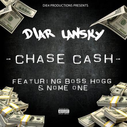 Diar Lansky. - Chase Cash Feat. Boss Hogg & Nome Onese_3000.jpg