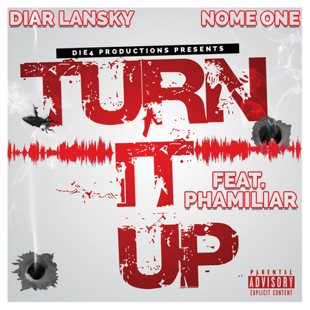 Diar Lansky - Turn It Up Feat. Phamiliar & Nome One.jpg