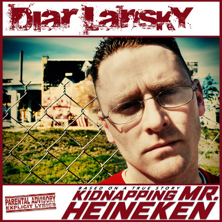 Diar Lansky - Kidnapping Mr. Heineken