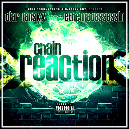 Diar Lansky & ethemadassassin - Chain Reaction