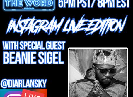 Diar Lansky Interviews Beanie Sigel On Whutz The Word Podcast.
