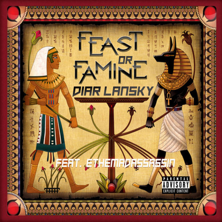 Diar Lansky - Feast Or Famine Feat. ethemadassassin