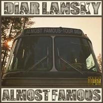 Diar Lansky - Almost Famous