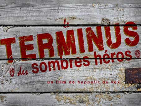 LE TERMINUS DES SOMBRES HÉROS
