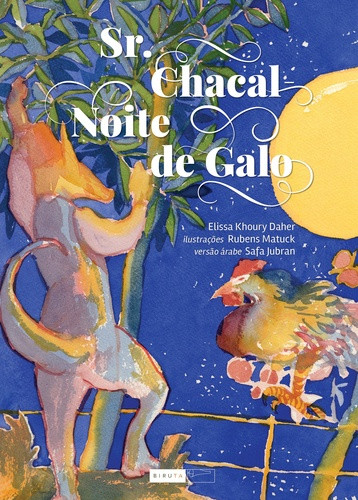 Sr Chacal, Noite de Galo_Biruta
