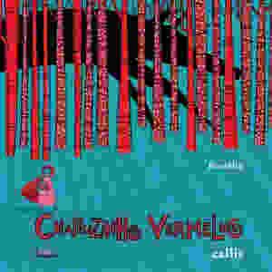 Livro Chapeuzinho Vermelho Callis