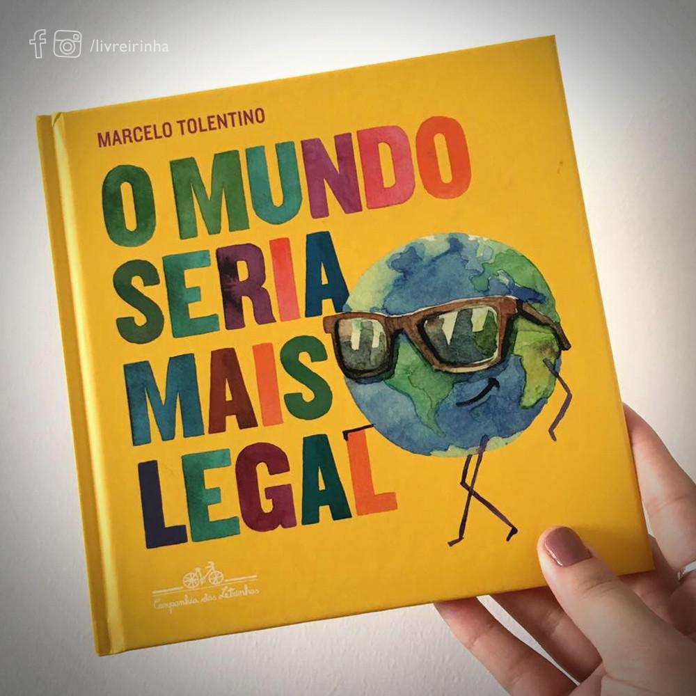 O mundo seria mais legal _Marcelo Tolentino