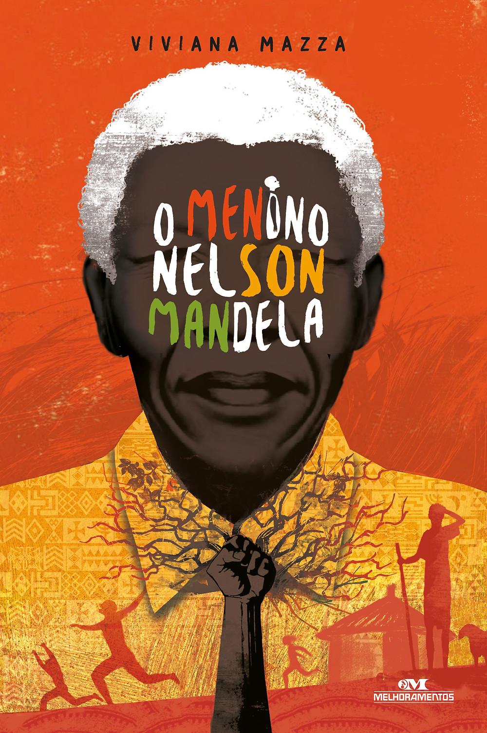 O menino Nelson Mandela _Melhoramentos