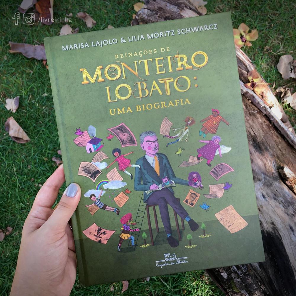 Reinações de Monteiro Lobato: Uma biografia | Companhia das Letrinhas