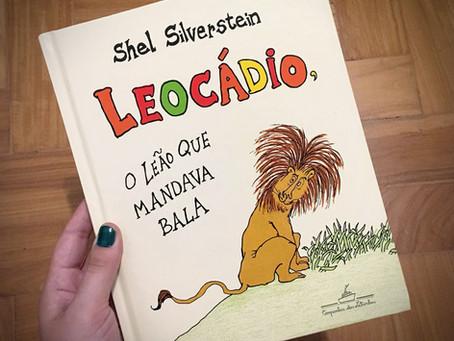 Leocádio: o leão que mandava bala
