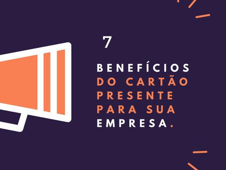 7 Benefícios do cartão presente para sua empresa.