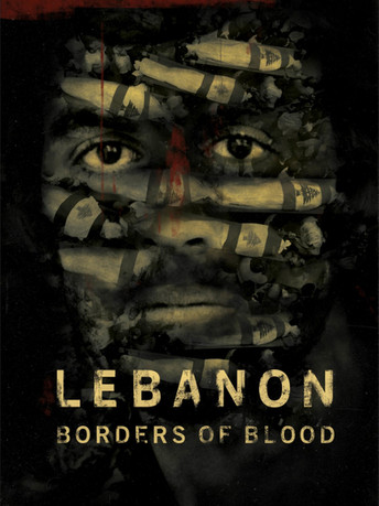 Lebanon: Borders of Blood