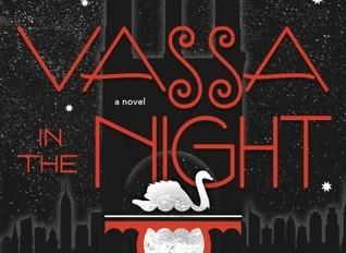 📑 Reviews: Vassa in the Night by Sarah Porter