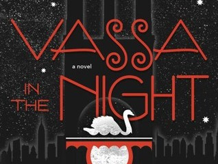📑 Reviews: Vassa in the Night by Sarah Porter