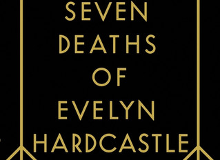 📑Review: The Seven Deaths of Evelyn Hardcastle by Stuart Turton